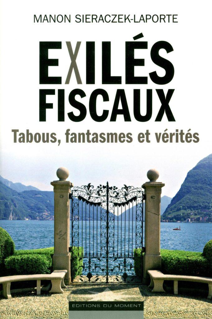 couverture du livre Exilés Fiscaux, Tabous, fantasme et vérités